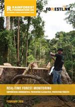 Real-time Forest Monitoring: Empowering communities, preventing illegalities, protecting forests